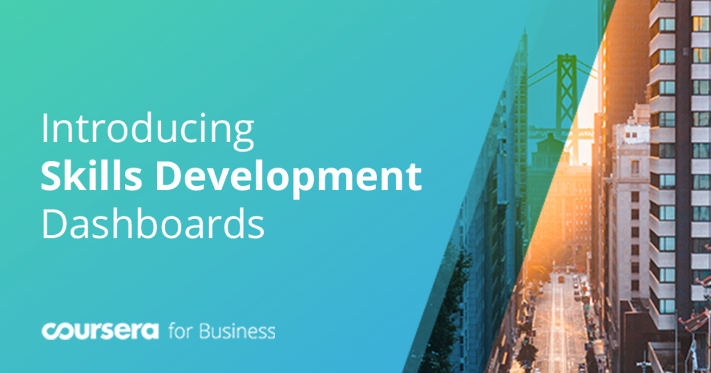 Coursera for Business Releases Skills Development Dashboards to Measure Learning Outcomes
