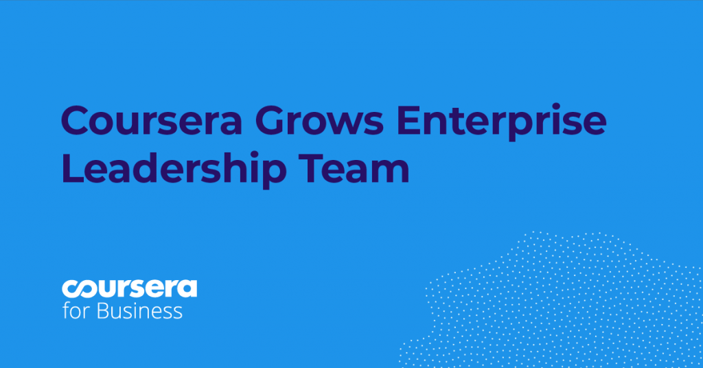 Welcoming Zac Rule and JP Moran to Coursera's Enterprise Leadership Team